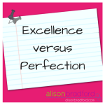 Post image for Excellence versus  perfection