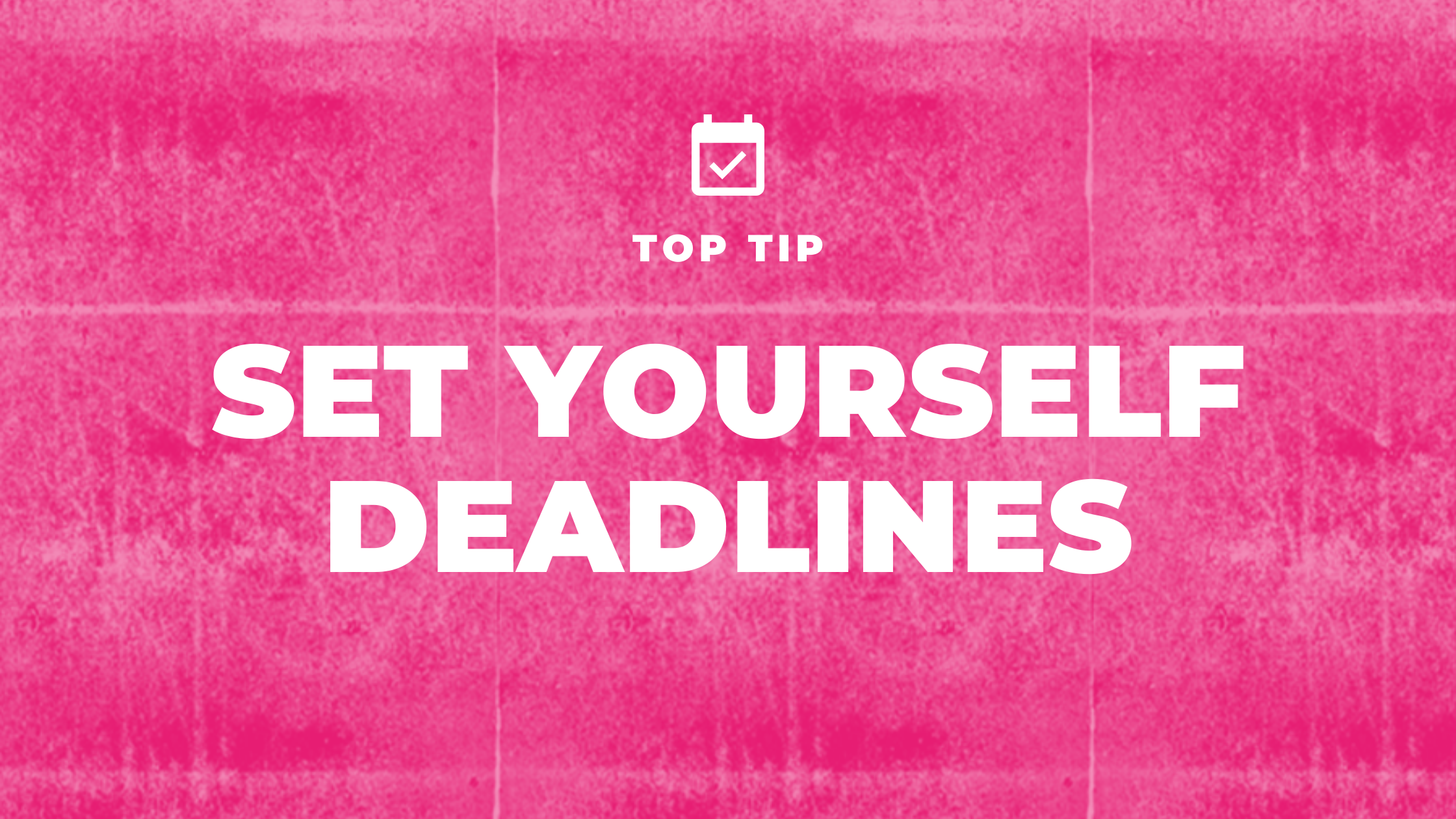 Set yourself business deadlines blog header